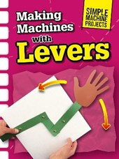 Making Machines with Levers | Chris Oxlade |