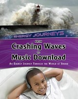 From Crashing Waves to Music Download | Andrew Solway |