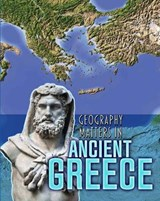 Geography Matters in Ancient Greece | Melanie Waldron |