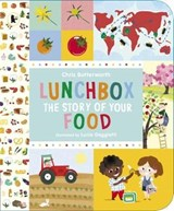 Lunchbox: The Story of Your Food | Christine Butterworth |