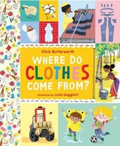 Where Do Clothes Come from? | Christine Butterworth |