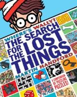 Where's Wally? The Search for the Lost Things | Martin Handford |
