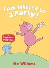 I Am Invited to a Party! | Mo Willems |