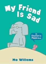 My Friend Is Sad | Mo Willems |