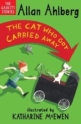 Cat Who Got Carried Away | Allan Ahlberg |