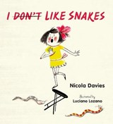I (Don't) Like Snakes | Nicola Davies |