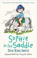 Sophie in the Saddle | Dick King-Smith |
