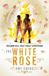 Lone City 2: The White Rose | Amy Ewing |