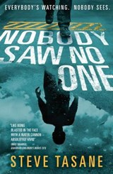 Nobody Saw No One | Steve Tasane |