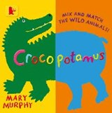 Crocopotamus | Mary Murphy |