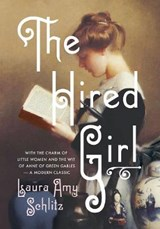 Hired Girl | Laura Amy Schlitz |