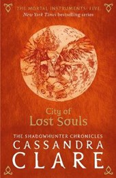 Mortal instruments (05): city of lost souls (nw edn)