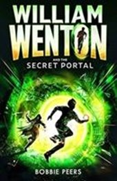 William Wenton and the Secret Portal | Bobbie Peers |
