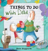 Things to Do with Dad | Sam Zuppardi |