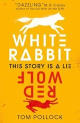 White rabbit, red wolf | Tom Pollock |