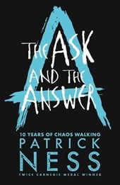 Chaos walking (02): ask and the answer (10th anniversary edition)