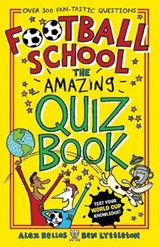 Football School: The Amazing Quiz Book | Alex Bellos |