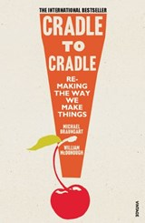 Cradle to Cradle | Michael Braungart ; William McDonough |