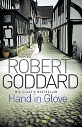 Hand In Glove | Robert Goddard |
