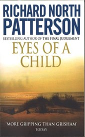 Eyes Of A Child | Richard North Patterson |