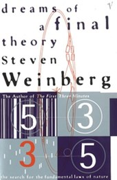 Dreams Of A Final Theory | Steven Weinberg |