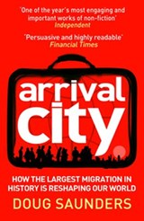 Arrival City | Doug Saunders |
