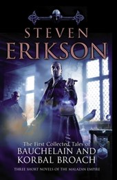 The Tales Of Bauchelain and Korbal Broach, Vol 1 | Steven Erikson |