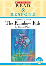 Rainbow Fish Teacher Resource | Louise Carruthers |