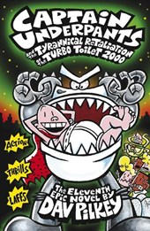 Captain Underpants and the Tyrannical Retaliation of the Tur