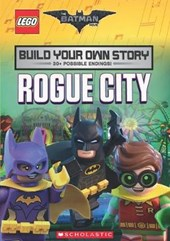 LEGO Batman Movie: Build Your Own Story: Rogue City | Tracey West |