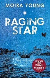 Raging Star | Moira Young |