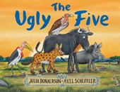 The Ugly Five | Julia Donaldson |