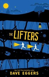 Lifters | Dave Eggers |