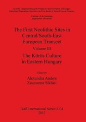 First Neolithic Sites in Central/South-East European Transec