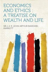 Economics and Ethics | Sir John Arthur Rans Marriott |