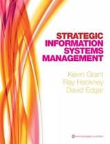 Strategic Information Systems Management | Kevin Grant |