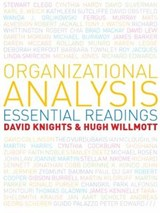 Organizational Analysis: Essential Readings | David Knights |
