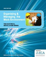 EIS: Organising and Managing the Work Environment | auteur onbekend |