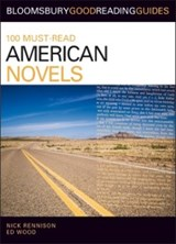 100 Must-Read American Novels | Nick Rennison ; Ed Wood |