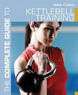 The Complete Guide to Kettlebell Training | Allan Collins |