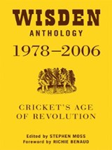 Wisden Anthology 1978-2006 | Stephen Moss |