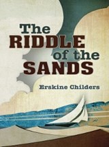 Riddle of the Sands | Erskine Childers |