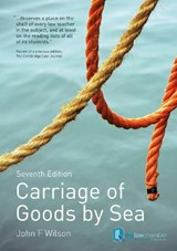 Carriage of Goods by Sea | John Wilson |