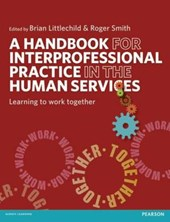 Handbook for Interprofessional Practice in the Human Service