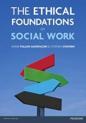 The Ethical Foundations of Social Work | Pullen-Sansfacon, Annie ; Cowden, Stephen |