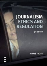 Journalism Ethics and Regulation | Chris Frost |