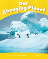 Penguin Kids CLIL Level 6. Our Changing Planet | Coleen Degnan-Veness |