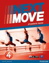 Next Move 4 Students Book | Katherine Stannett; Fiona Beddall |