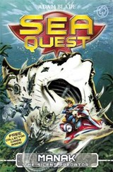 Sea Quest: Manak the Silent Predator | Adam Blade |