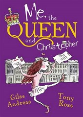 Me, the Queen and Christopher | Giles Andreae |